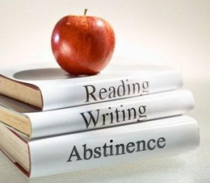 Reading, Ritin' and Abstinence