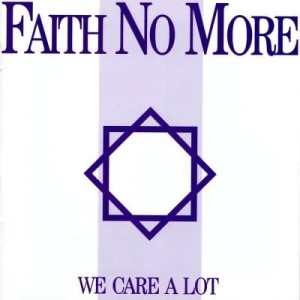 Faith No More: We Care A Lot (Album Cover)